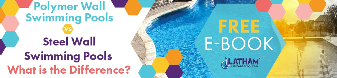 Polymer vs Steel Wall Swimming Pools - What is the Difference?