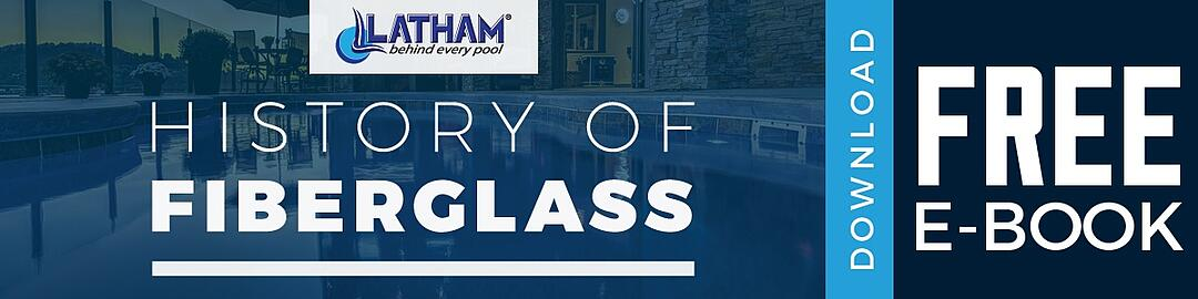 Latham_Pool_Products_History_of_Fiberglass_Ebook.jpg
