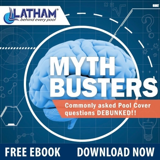 Latham_Pool_Products_Myth_Busters_Commonly_Asked_Pool_Cover_Questions_Debunked.jpg