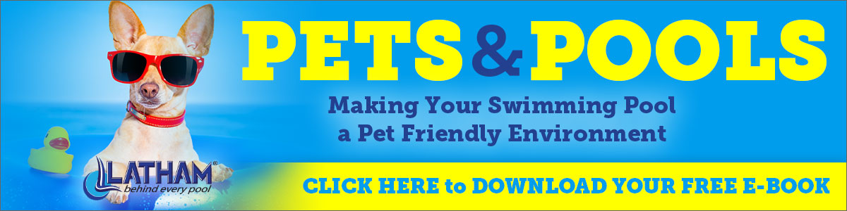 Latham_Pool_Products_Pets_and_Pools_Ebook