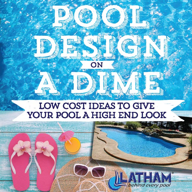 Latham_Pool_Design_on_a_Dime_Ebook_CTA_650_650-01.jpg